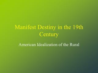 Manifest Destiny in the 19th Century