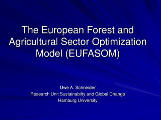The European Forest and Agricultural Sector Optimization Model EUFASOM