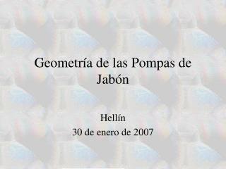 Geometr a de las Pompas de Jab n
