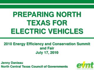 PREPARING NORTH TEXAS FOR ELECTRIC VEHICLES