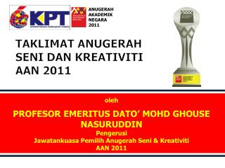 TAKLIMAT ANUGERAH SENI DAN KREATIVITI AAN 2011