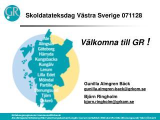 Skoldatateksdag V stra Sverige 071128