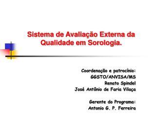 Sistema de Avalia  o Externa da Qualidade em Sorologia.