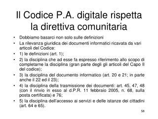 Il Codice P.A. digitale rispetta la direttiva comunitaria