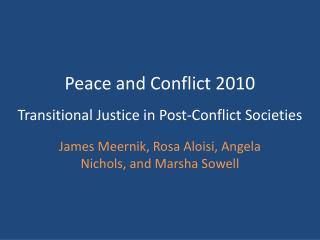 Transitional Justice in Post-Conflict Societies