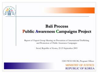 Bali Process  Public Awareness Campaigns Project  Report of Expert Group Meeting on Prevention of International Traffick