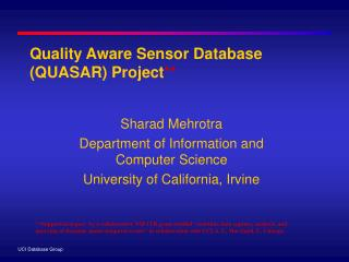 Quality Aware Sensor Database QUASAR Project