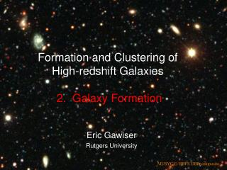 What Do We Know About      Galaxy Formation