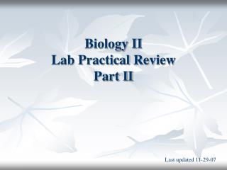 Biology II  Lab Practical Review Part II