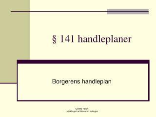 141 handleplaner