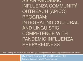 Asian Pandemic influenza community outreach APICO Program: Integrating Cultural and Linguistic Competence with Pandemic