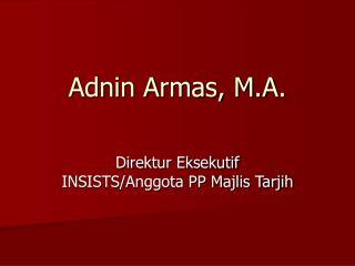 Adnin Armas, M.A.