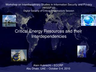 Critical Energy Resources and their  Interdependencies