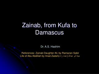 Zainab, from Kufa to Damascus
