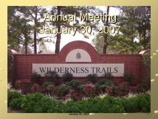 Annual Meeting January 30, 2007