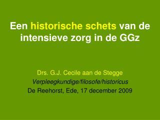 Een historische schets van de intensieve zorg in de GGz