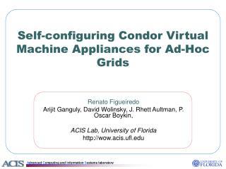 Self-configuring Condor Virtual Machine Appliances for Ad-Hoc Grids