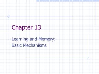 Learning and Memory: Basic Mechanisms