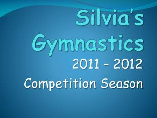 Silvia s Gymnastics