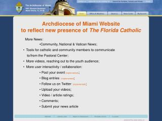 More News: Community, National  Vatican News;   Tools for catholic and community members to communicate        to