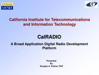California Institute for Telecommunications and Information Technology
