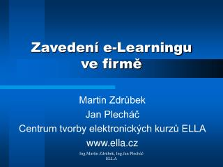Zaveden  e-Learningu  ve firme