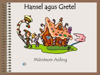 Hansel agus Gretel