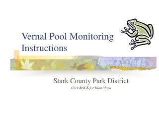 Vernal Pool Monitoring Instructions