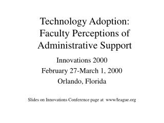 Technology Adoption: Faculty Perceptions of Administrative Support