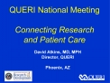 QUERI National Meeting   Connecting Research and Patient Care