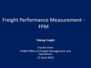 Freight Performance Measurement - FPM
