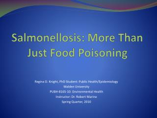 Salmonellosis: More Than Just Food Poisoning