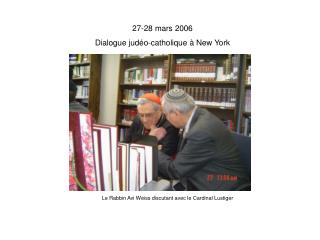 27-28 mars 2006 Dialogue jud o-catholique   New York