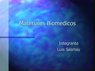 Materiales Biomedicos