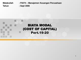 BIAYA MODAL  COST OF CAPITAL  Pert.19-20