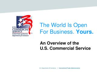 The World Is Open For Business. Yours.