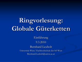 Ringvorlesung: Globale G terketten