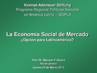 La Econom a Social de Mercado  Opci n para Latinoam rica