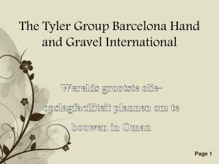 The Tyler Group-Werelds grootste olie-opslagfaciliteit plann