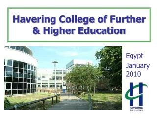 Havering College of Further  Higher Education