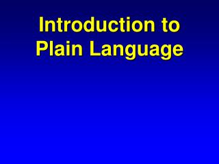 Introduction to Plain Language