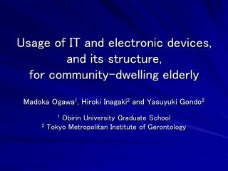 Usage of IT and electronic devices, and its structure, for community-dwelling elderly
