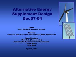 Alternative Energy  Supplement Design Dec07-04