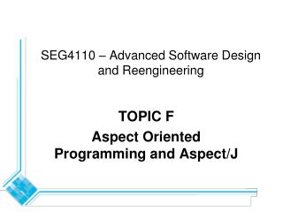 SEG4110   Advanced Software Design and Reengineering