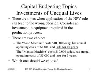 Capital Budgeting Topics  Investments of Unequal Lives