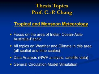 Thesis Topics Prof. C.-P. Chang