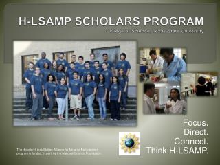 H-LSAMP SCHOLARS PROGRAM College of Science, Texas State University