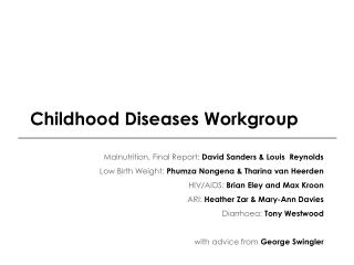 Childhood Diseases Workgroup