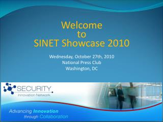 Welcome  to  SINET Showcase 2010