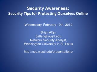 Security Awareness: Security Tips for Protecting Ourselves Online